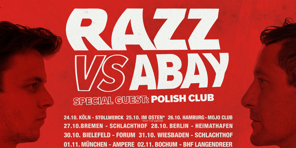 Tickets RAZZ vs. ABAY, Special Guest: The Polish Club in Bremen